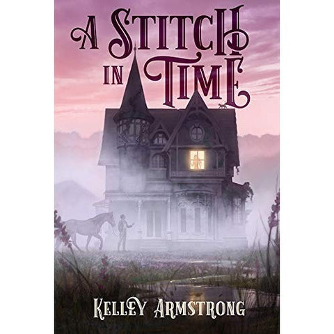 A Stitch in Time [Armstrong, Kelley]