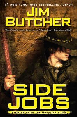 Side Jobs (The Dresden Files) [Butcher, Jim]