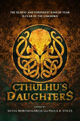 Cthulhu's Daughters; Tales of Lovecraftian Horror [Files, Gemma]