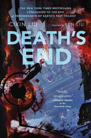 Death's End (Remembrance of Earth's Past, 3) [Liu, Cixin]