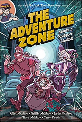 The Adventure Zone: Murder on the Rockport Limited [McElroy, Clint]