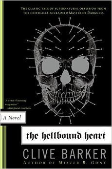 The Hellbound Heart [Barker, Clive]