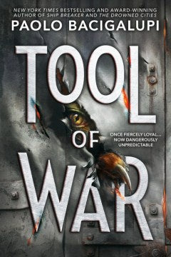 Tool of War ( Ship Breaker ) [Bacigalupi, Paolo]