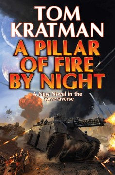 A Pillar of Fire by Night (Hardcover) [Kratman, Tom]
