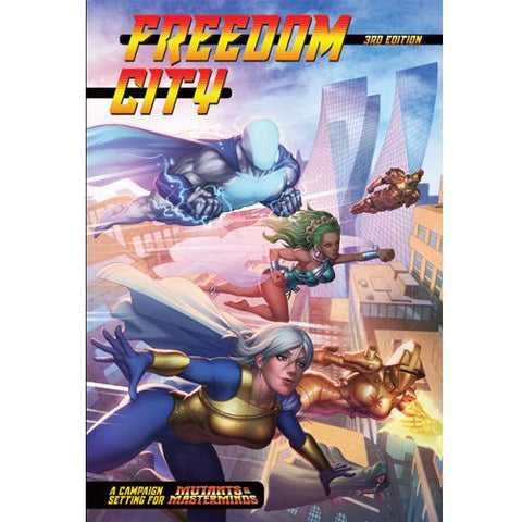 Freedom City A Campaign Setting for Mutants and Masterminds