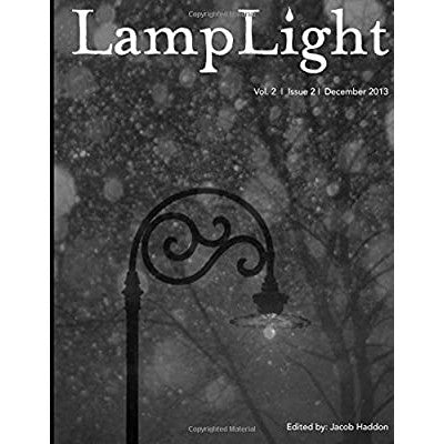 LampLight - Volume 2 Issue 2 [Burke, Kealan Patrick, Moore, James a. and Gonzalez, J. F.]