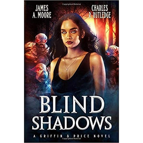 Blind Shadows (Griffin & Price, 1) [Rutledge, Charles R. and Moore, James a.]