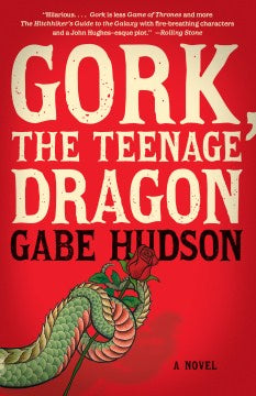 Gork, the Teenage Dragon [Hudson, Gabe]