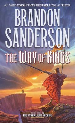 The Way of Kings (Stormlight Archive, 1) [Sanderson, Brandon]