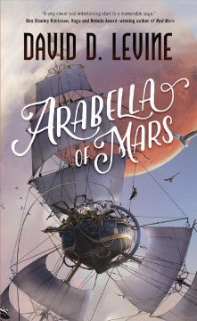Arabella of Mars (Paperback) [Levine, David D.]