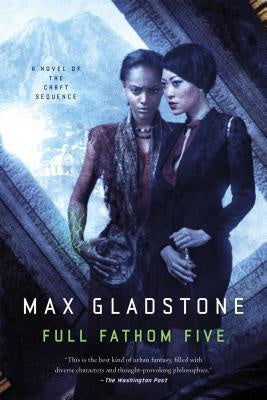 Full Fathom Five (Craft Sequence 3) [Gladstone, Max]