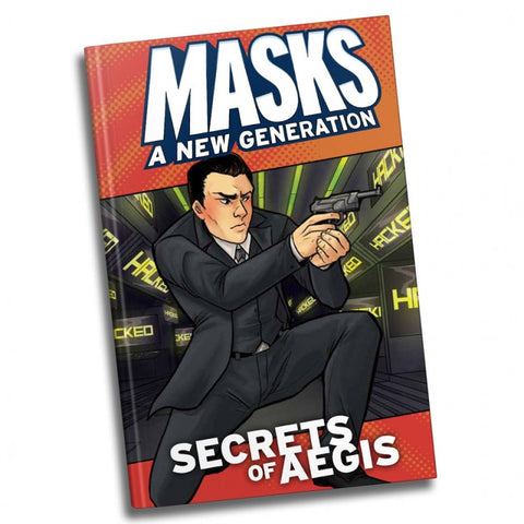 Masks Secrets of A.E.G.I.S. Hardcover