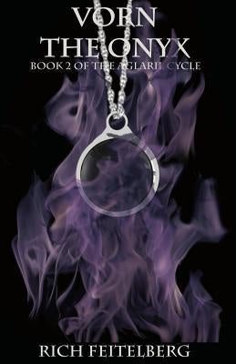 Vorn the Onyx ( The Aglaril Cycle #2 ) [Feitelberg, Rich]