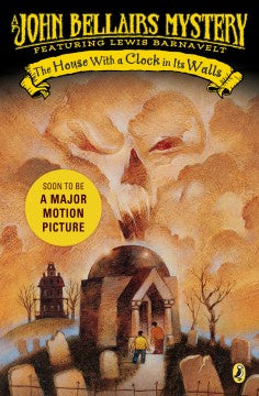 The House with a Clock in its Walls (Lewis Barnavelt Series, 1) [Bellairs, John]