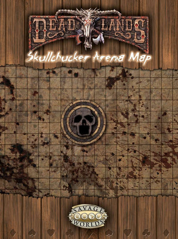 Deadlands Skullchucker Arena