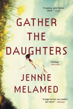 Gather the Daughters (Paperback) [Melamed, Jennie]