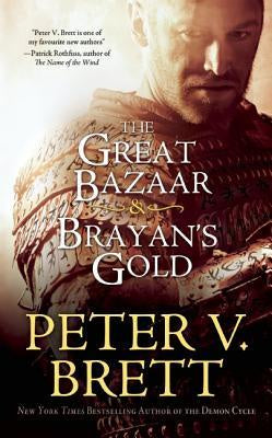 Great Bazaar & Brayan's Gold [Brett, Peter V.]