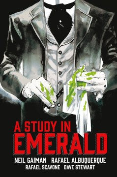 A Study in Emerald [Gaiman, Neil]