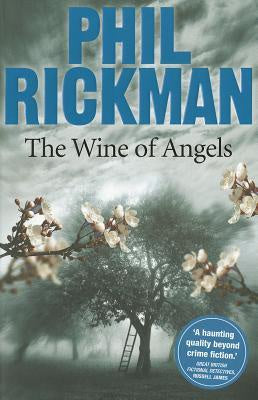 The Wine of Angels (Merrily Watkins Mysteries, 1) [Rickman, Phil]
