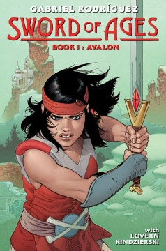 Sword of Ages Book 1: Avalon (Hardcover) [Rodriguez, Gabriel]