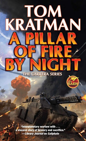 A Pillar of Fire by Night [Kratman, Tom]