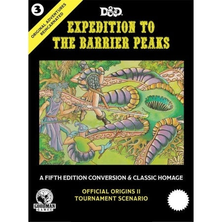 Original Adventures Reincarnated #3 Expedition to the Barrier Peaks (5E Hardcover)
