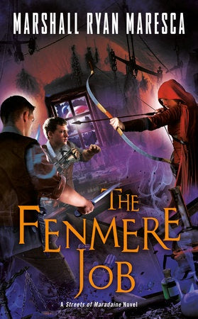 The Fenmere Job (Streets of Maradaine, 3) [Maresca, Marshall Ryan]