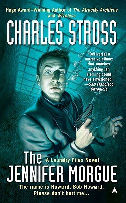 Jennifer Morgue (Laundry Files, 2) [Stross, Charles]