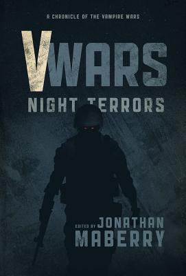 V-Wars: Night Terrors ( V-Wars #3 ) [Moore, James A., III]