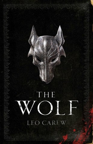 The Wolf (Under the Northern Sky, 1) [Carew, Leo]