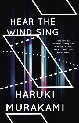 Wind Pinball; Hear the Wind Sing and Pinball, 1973 Two Novels [Murakami, Haruki]