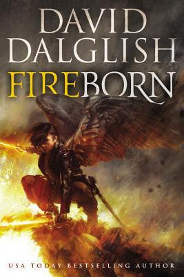 Fireborn (Seraphim Series, 2) [Dalglish, David]