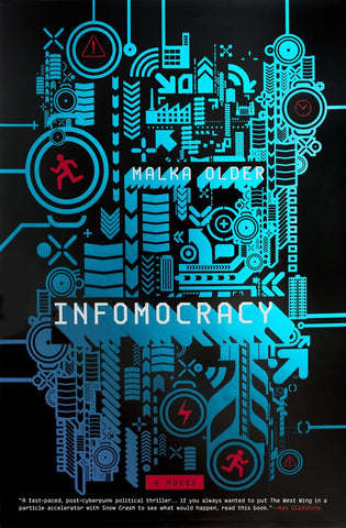Infomocracy (Centenal Cycle, 1) [Older, Malka]