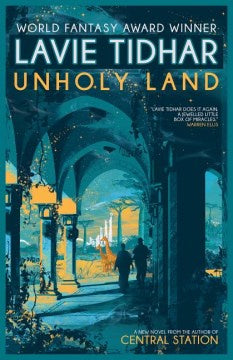 Unholy Land (Paperback) [Tidhar, Lavie]