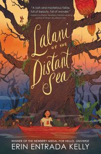 Lalani of the Distant Sea [Kelly, Erin Entrada]