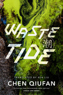 Waste Tide (Trade Paperback) [Quifan, Chen]