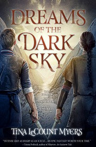 Dreams of the Dark Sky (Hardcover) (Legacy of the Heavens, 2) [Myers, Tina LeCount]