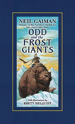 Odd and the Frost Giants [Gaiman, Neil]