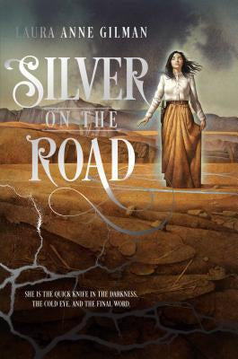 Silver on the Road [Gilman, Laura Anne]
