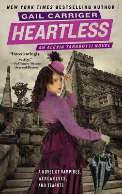 Heartless (Parasol Protectorate, 4) [Carriger, Gail]