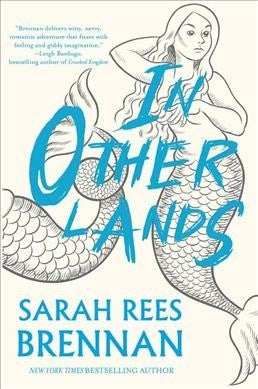 In Other Lands [Brennan, Sarah Rees]