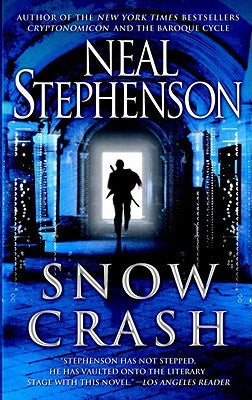 Snow Crash [Stephenson, Neal]