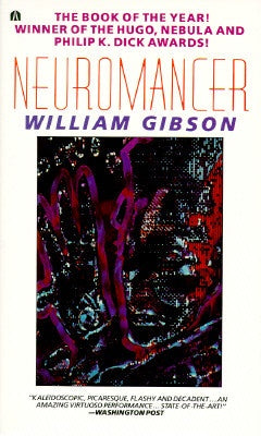 Neuromancer (Sprawl Trilogy, 1) (Mass Market) [Gibson, William]