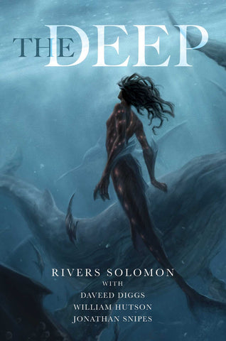 The Deep (Hardcover) [Solomon, Rivers]
