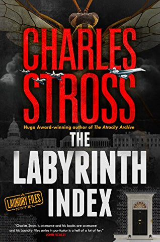 The Labyrinth Index (Laundry Files, 9) [Stross, Charles]