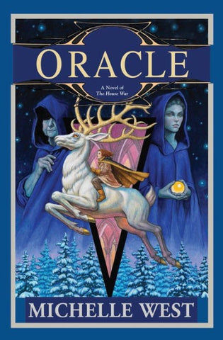 Oracle (House War, 6) [West, Michelle]