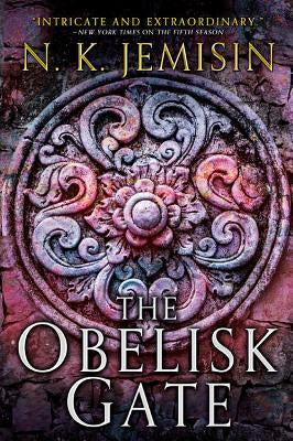 The Obelisk Gate (Broken Earth, 2) [Jemisin, N. K.]