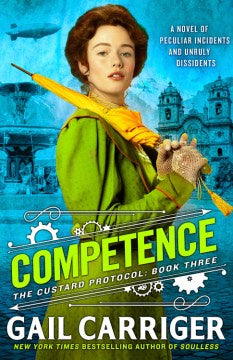 Competence: The Custard Protocol book 3 (Paperback) [Carriger, Gail]