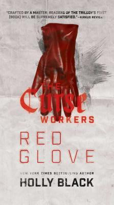 Red Glove (Curse Workers, 2) [Black, Holly]