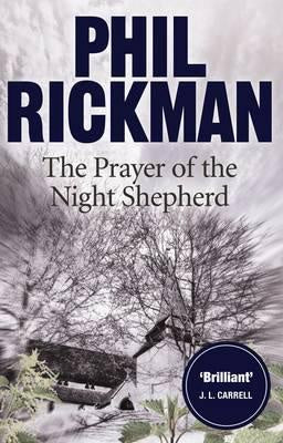 Prayer of the Night Shepherd (Merrily Watkins Mysteries, 6) [Rickman, Phil]